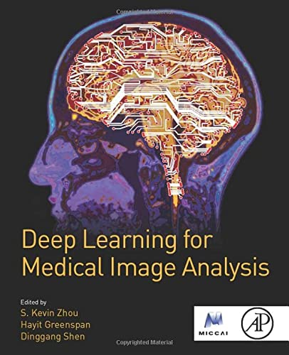 Deep Learning for Medical Image Analysis von Academic Press