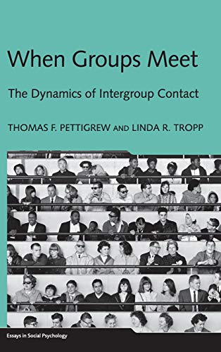 When Groups Meet: The Dynamics of Intergroup Contact (Essays in Social Psychology) von Taylor & Francis Ltd