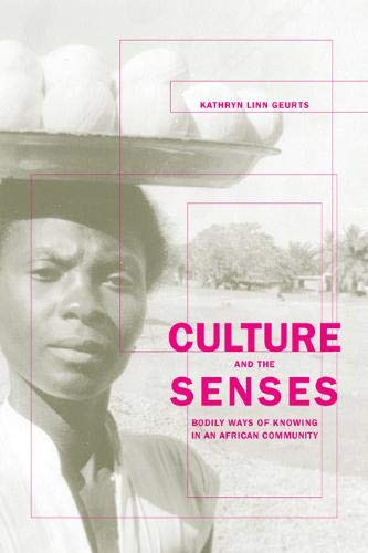 Culture and the Senses: Bodily Ways of Knowing in an African Community (Ethnographic Studies in Subjectivity, Band 3) von University of California Press