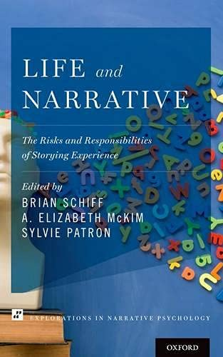 Life and Narrative (Explorations in Narrative Psychology) von OUP USA