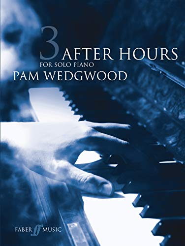 After Hours Book 3: (Piano Grade 5-6) (Faber Music, Band 3) von Faber & Faber