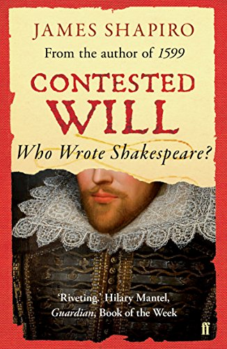 Contested Will: Who Wrote Shakespeare ? von Faber & Faber
