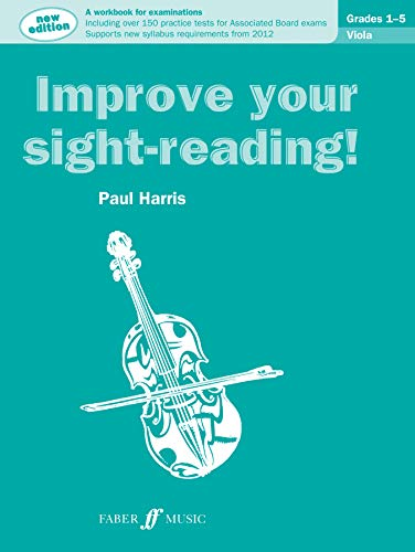 Improve Your Sight-Reading! Viola Grades 1-5: A Workbook for Examinations (Faber Edition) von Faber & Faber