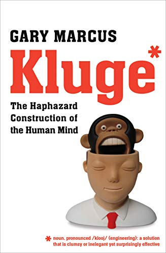 Kluge: The Haphazard Construction of the Human Mind von Faber & Faber