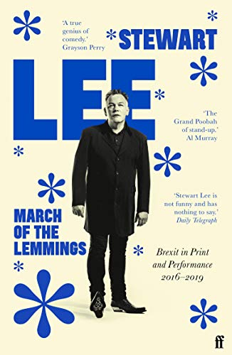 March of the Lemmings: Brexit in Print and Performance 2016–2019 von Faber & Faber
