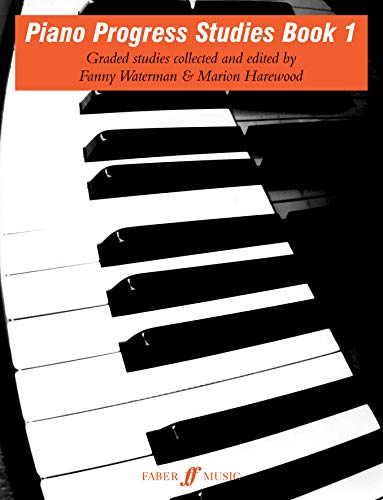 Piano Progress Studies (Faber Edition: the Waterman / Harewood Piano Series) von Faber & Faber