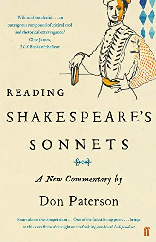 Reading Shakespeare's Sonnets: A New Commentary von Faber And Faber Ltd.