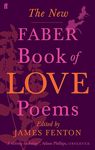 The New Faber Book of Love Poems von Faber & Faber
