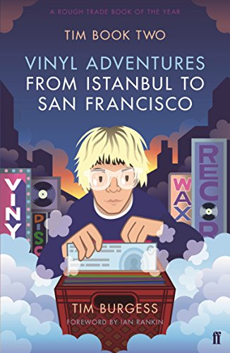 Tim Book Two: Vinyl Adventures from Istanbul to San Francisco von Faber & Faber
