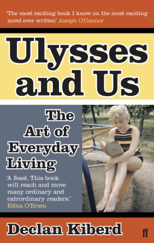 Ulysses and Us: The Art of Everyday Living von Faber & Faber