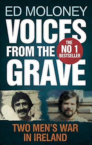 Voices from the Grave: Two Men's War in Ireland von Faber And Faber Ltd.