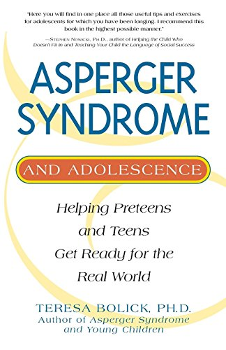 Asperger Syndrome and Adolescence: Helping Preteens and Teens Get Ready for the Real World von Fair Winds Press