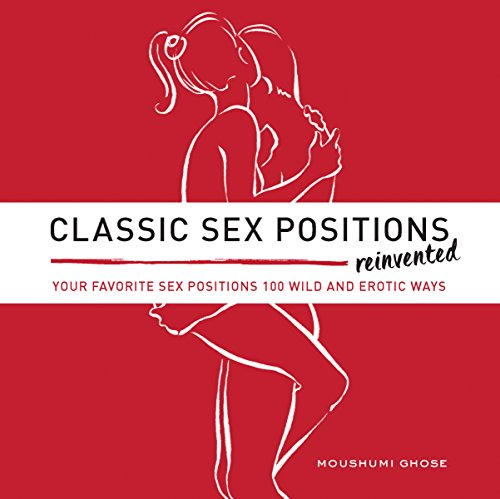 Classic Sex Positions Reinvented von FAIR WINDS PRESS