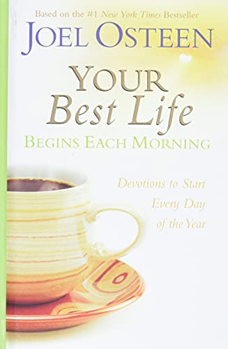 Your Best Life Begins Each Morning: Devotions to Start Every New Day of the Year (Faithwords) von FaithWords