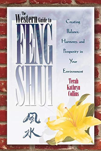 Western Guide to Feng Shui: Creating Balance, Harmony and Prosperity in Your Environment von HAY HOUSE