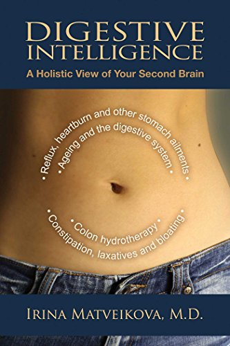 Digestive Intelligence: A Holistic View of Your Second Brain von Findhorn Press