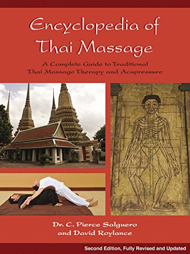 Encyclopedia of Thai Massage: A Complete Guide to Traditional Thai Massage Therapy and Acupressure von Findhorn Press