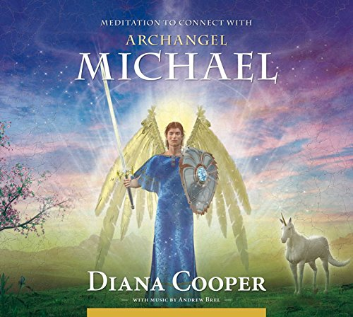 Meditation to Connect with Archangel Michael (Angel & Archangel Meditations) von Findhorn Press
