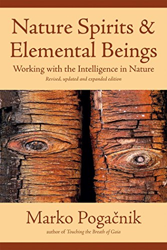 Nature Spirits & Elemental Beings: Working with the Intelligence in Nature von Findhorn Press