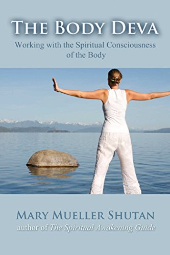 The Body Deva: Working with the Spiritual Consciousness of the Body von Findhorn Press
