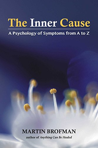 The Inner Cause: A Psychology of Symptoms from A to Z von Findhorn Press