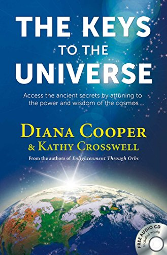 The Keys to the Universe: Access the Ancient Secrets by Attuning to the Power and Wisdom of the Cosmos (Book & CD) von Findhorn Press