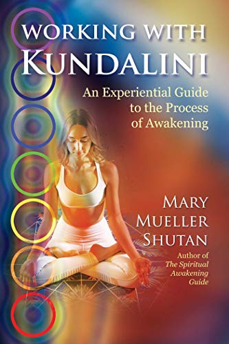 Working with Kundalini: An Experiential Guide to the Process of Awakening von Findhorn Press