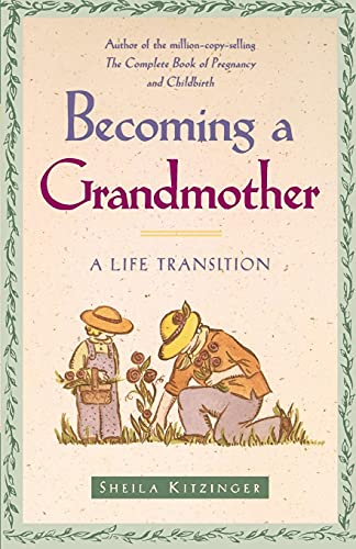 Becoming a Grandmother: A Life Transition von Fireside