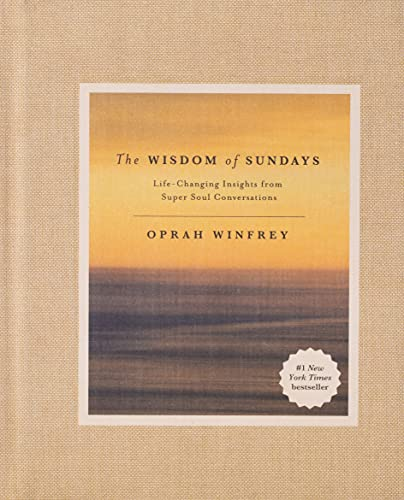 The Wisdom of Sundays: Life-Changing Insights from Super Soul Conversations (International Editions) von Macmillan Us