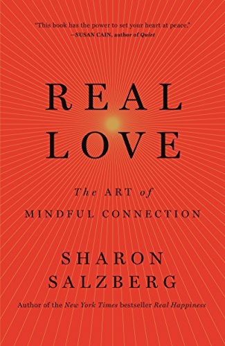 Real Love: The Art of Mindful Connection (International Edition) von FLATIRON BOOKS