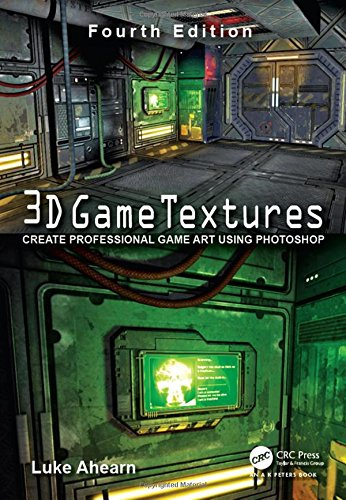 3D Game Textures: Create Professional Game Art Using Photoshop von Taylor & Francis Ltd.