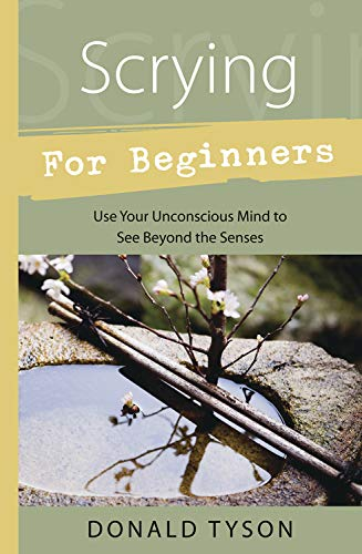 Scrying for Beginners: Tapping into the Supersensory Powers of Your Subconscious (Llewellyn's Beginners Series) von Llewellyn Publications,U.S.