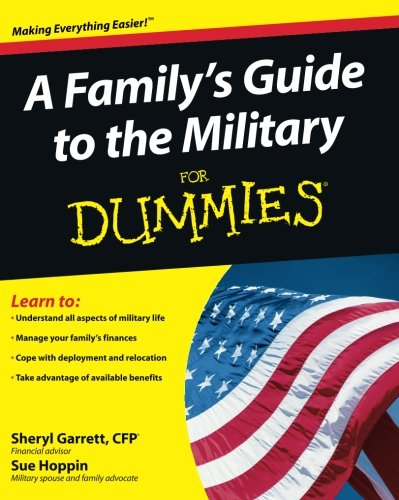 A Family's Guide to the Military for Dummies (For Dummies Series) von For Dummies