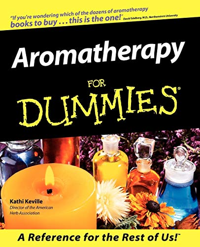 Aromatherapy For Dummies von For Dummies
