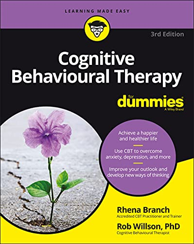 Cognitive Behavioural Therapy For Dummies von For Dummies