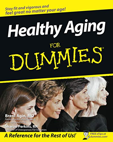 Healthy Aging For Dummies (For Dummies Series) von John Wiley and Sons Ltd