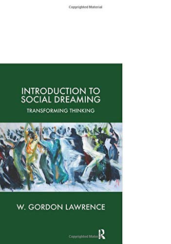 Introduction to Social Dreaming: Transforming Thinking (Forensic Psychotherapy Monograph) von PAPERBACKSHOP UK IMPORT