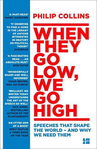 When They Go Low, We Go High: Speeches that shape the world - and why we need them von Harper Collins Publ. UK