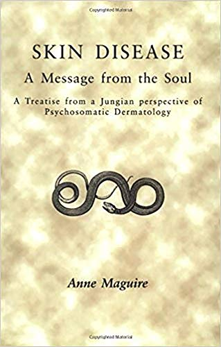 Skin Disease: A Message from the Soul von Free Association Books