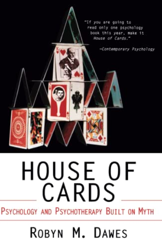 House of Cards: Psychology and Psychotherapy Built on Myth von Simon and Schuster