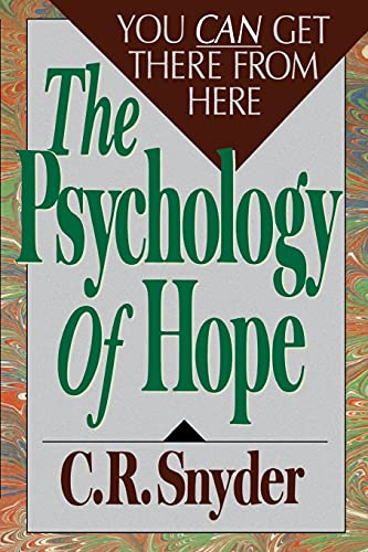 Psychology of Hope: You Can Get Here from There von Simon and Schuster