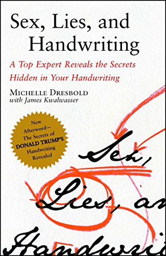 Sex, Lies, and Handwriting: A Top Expert Reveals the Secrets Hidden in Your Handwriting von Free Press