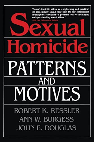 Sexual Homicide: Patterns and Motives- Paperback von Free Press