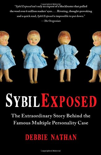 Sybil Exposed: The Extraordinary Story Behind the Famous Multiple Personality Case von Free Press