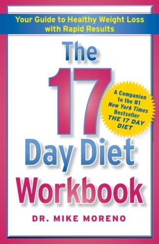 The 17 Day Diet Workbook: Your Guide to Healthy Weight Loss with Rapid Results von Free Press