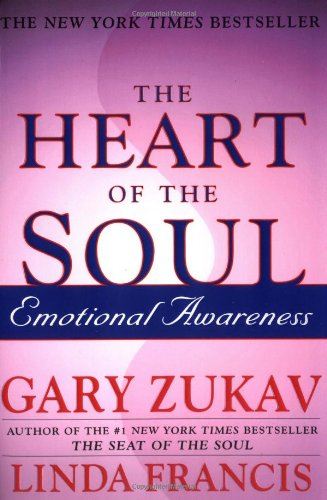 The Heart of the Soul: Emotional Awareness von Free Press