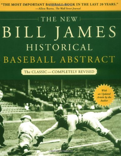 The New Bill James Historical Baseball Abstract von Free Press