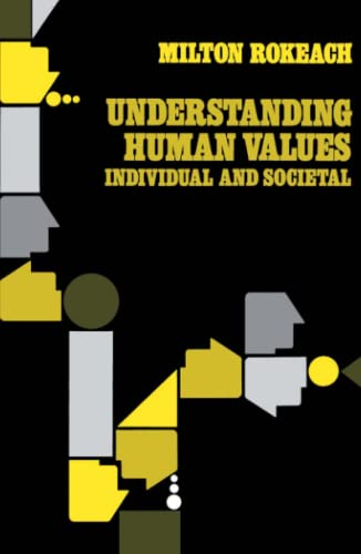 Understanding Human Values: Individual and Societal von Free Press