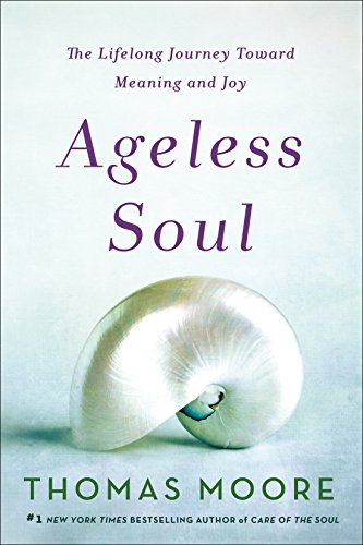 Ageless Soul: The Lifelong Journey Toward Meaning and Joy von GRIFFIN