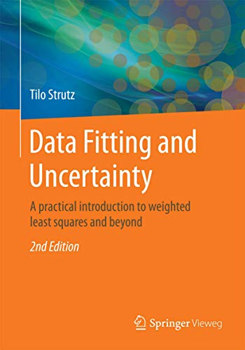 Data Fitting and Uncertainty: A practical introduction to weighted least squares and beyond von Gabler, Betriebswirt.-Vlg